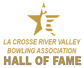 La Crosse River Valley Bowling Assocation Hall of Fame
